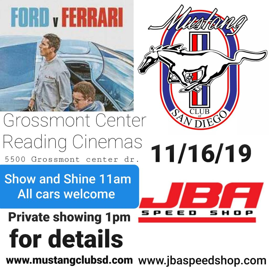 Ford V Ferrari movie with Mustang Club of San Diego