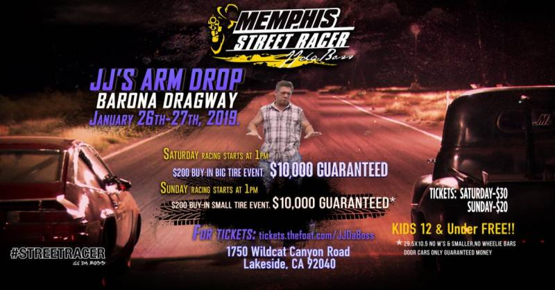 JJ Da Boss' #StreetRace @ Barona Dragway ($10k Guaranteed)
