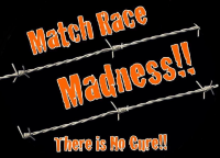 MATCH RACE MADNESS