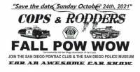 COPS & RODDERS - Fall Pow Wow