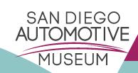 San Diego Automotive Museum - ALL REVVED UP!