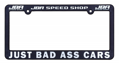 JBA Merchandise - JBA License Plate Frame - Just Bas Ass Cars
