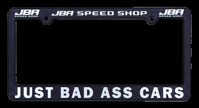JBA Merchandise  - JBA License Plate Frame - Just Bas Ass Cars
